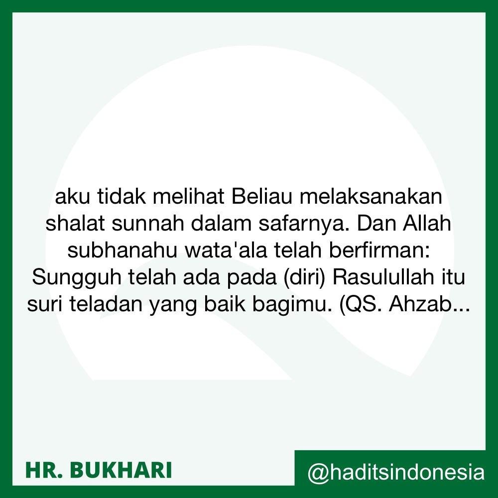 Orang Yang Tidak Melaksanakan Shalat-shalat Sunnah dalam Perjalanan, Baik Shalat Sunnah Ba'diyah Maupun Qabliyah