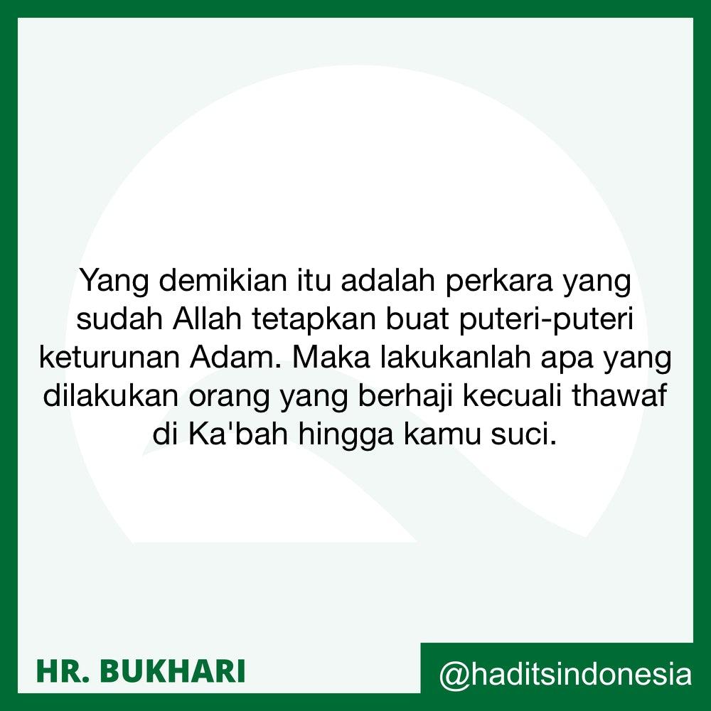 Wanita yang sedang haidl melaksanakan seluruh manasik hajji kecuali thawaf di Baitullah