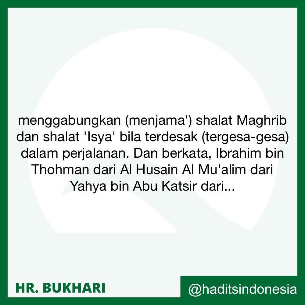 Menjama' (Menggabungkan Pelaksanaan) Shalat Maghrib dan Isya'